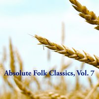 Absolute Folk Classics, Vol. 7 — сборник