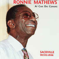 Ronnie Mathews At Cafe Des Copains — Ronnie Mathews