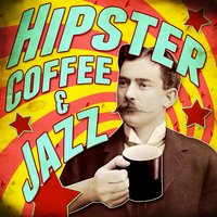 Hipster Coffee & Jazz — сборник
