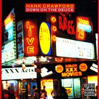 Down On The Deuce — Hank Crawford