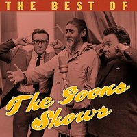 The Best Of The Goon Shows — The Goons