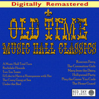 Old Time Music Hall Classics — Stanley Holloway