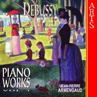 Debussy: Complete Piano Works, Vol. 1 — Клод Дебюсси, Jean-Pierre Armengaud
