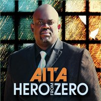 Hero from Zero — Aita