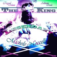 The Legendary King — Michele Noccelli