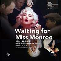 Waiting for Miss Monroe — Netherlands Chamber Orchestra, Robin de Raaff
