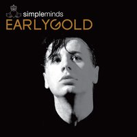 Early Gold — Simple Minds