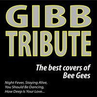 GIBB Tribute: The Best Covers of  Bee Gees — сборник