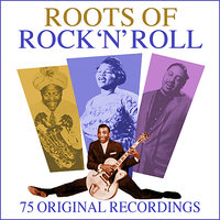 Roots Of Rock 'N' Roll - 75 All Time Greats — сборник