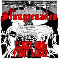Class War: Fight Back — The Stungrenades