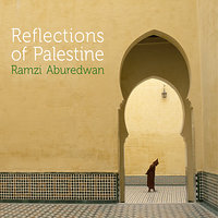 Reflections Of Palestine — Ramzi Aburedwan