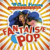 Fantaisie pop — William Herremy