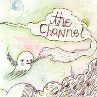 Tales From The Two Hill Heart / Sibylline Machine — The Channel