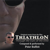 Original Music from the Film: Triathlon — Peter Buffett