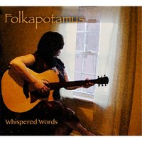 Whispered Words — Folkapotamus