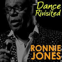 Dance Revisited — Ronnie Jones
