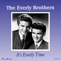 It's Everly Time — The Everly Brothers
