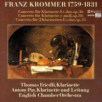Franz Krommer: Clarinet Concertos — Thomas Friedli, Antony Pay & English Chamber Orchestra