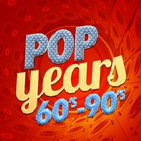 Pop Years: 60's-90's — 60's 70's 80's 90's Hits, 70s Love Songs, Compilation 80's, Compilation 80's|60's 70's 80's 90's Hits|70s Love Songs