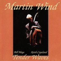 Tender Waves — Martin Wind