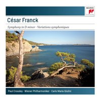 Franck: Symphony in D Minor; Symphonic Variations for Piano and Orchestra — Wiener Philharmoniker, Carlo Maria Giulini