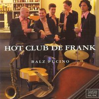 Balz Pucino — Hot Club De Frank