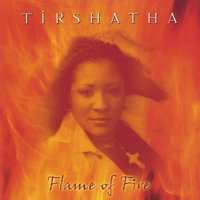 Flame of Fire — Tirshatha