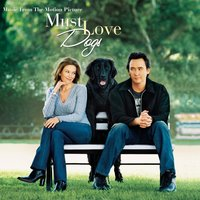 Must Love Dogs-Music from the Motion Picture — саундтрек