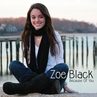 Because of You — Zoe Black