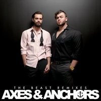 The Beast Remixes: Axes & Anchors — The Hustle Standard, Rob Bailey
