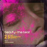 Beauty and the Beat (25 Deep Underground Grooves), Vol. 2 — сборник