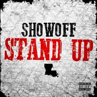Stand Up — Showoff