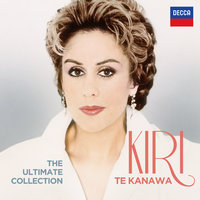 The Ultimate Collection — Kiri Te Kanawa