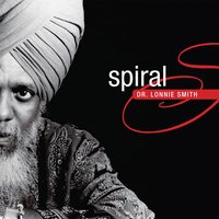 Spiral — Dr. Lonnie Smith
