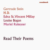 Gertrude Stein, H.D., Louise Bogan, Edna St. Vincent Millay & Muriel Rukeyser Read Their Poems — сборник