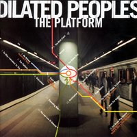The Platform — Dilated Peoples