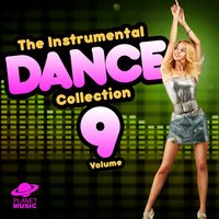 The Instrumental Dance Collection, Vol. 9 — The Hit Co.