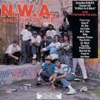 N.W.A. And The Posse — N.W.A
