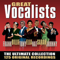 Great Vocalists - The Ultimate Collection - 125 Original Recordings — сборник