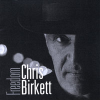 Freedom — Chris Birkett