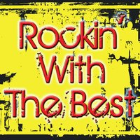 Rockin' With The Best — Brand New Rockers