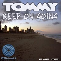Keep On Going — Tommy