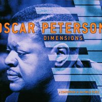 Dimensions: A Compendium Of The Pablo Years — Oscar Peterson