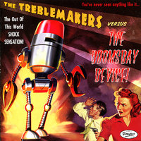 The Treblemakers VS. The Doomsday Device — The Treblemakers