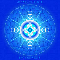 Enchantments — Jamahl Tulloch
