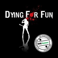 Unborn Forever — Dying For Fun