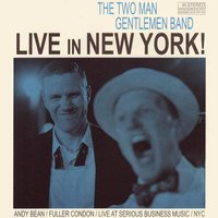 Live in New York — The Two Man Gentlemen Band