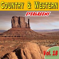 Country & Western Evergreens, Vol. 18 — сборник