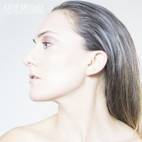 I Can't Make You Love Me — Katie McGhie
