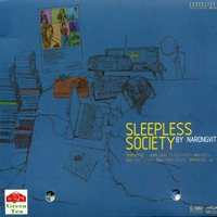 Sleepless Society By Narongvit — รวมศิลปิน